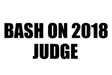 【BASH ON 2018】エントリー開始!!豪華ジャッジ決定!